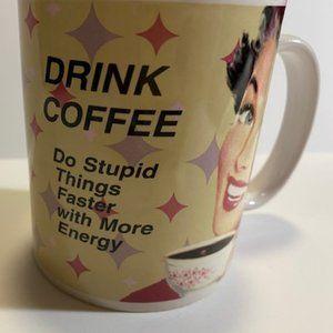 Other - Drink Coffee And Do Stupid Things mug